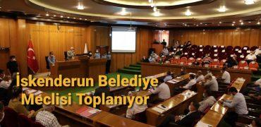 İSKENDERUN BELEDİYE MECLİSİ TOPLANIYOR!!